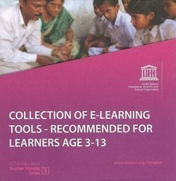 UNESCO Office in Bangkok: Collection of E-Learning Tools. Recommended for learners age 3-13 | Teaching through Libraries | Scoop.it