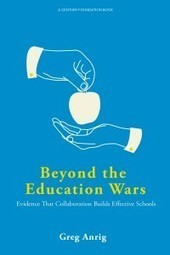 Beyond the education wars: A case study in collaboration | real utopias | Scoop.it