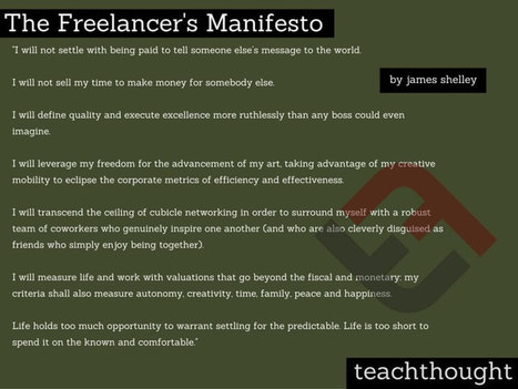 'The Freelancer's Manifesto' Is Something Every Student Should Know -   TeachThought   Scoop.it