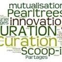 La curation : prendre soin des contenus du web | Recherche et partage sur internet | Scoop.it