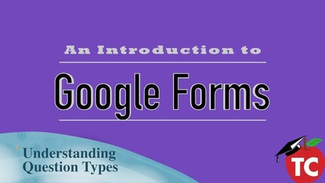 A Video Walkthrough of All of the Question Types in Google Forms by Jeffrey Bradbury | Transformations in Business & Tourism | Scoop.it