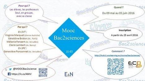 Le sMOOC #Bac2sciences est ouvert ! | Ressources d'apprentissage gratuites | Scoop.it