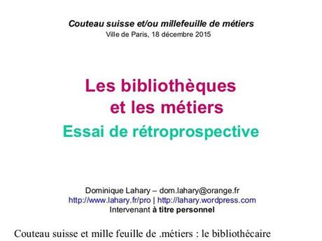 Les bibliothèques et les métiers : Essai de rétroprospective   bibliOthèques 2.0 et puis aussi un peu les musées 2.0 et les librairies 2.0   Scoop.it