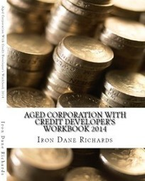 Aged Corporation With Credit Developer's Workbook 2014: - ISG3 Business Credit Coach | Business Credit and Business Coaching | Scoop.it
