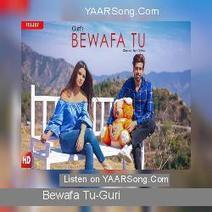 Bewafa Tu Guri Song Download Scoop It