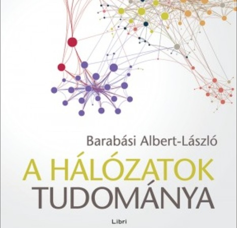 Network Science by Albert-László Barabási (2016) /// #books #networks #dataviz | Digital #MediaArt(s) Numérique(s) | Scoop.it