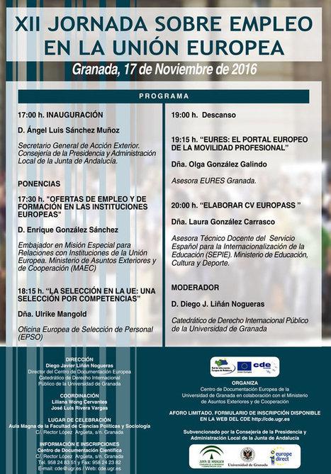 Oportunidades de empleo y promoción en la Unión Europea. Universidad de Granada | Emplé@te 2.0 | Scoop.it