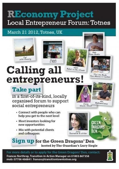 UK: The REconomy Project: Local Entrepreneur Forum, Totnes, March 21 2012. | ECONOMIES LOCALES VIVANTES | Scoop.it