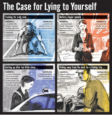 The Case for Lying to Yourself | All About Coaching | Scoop.it