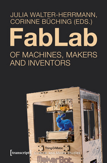 Book Excerpt: FabLab—Of Machines, Makers and Inventors | OPEN ACCESSIBILITY | Scoop.it