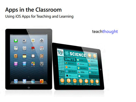 Apple's Official Guide to Teaching with Apps | Educational technology | Scoop.it
