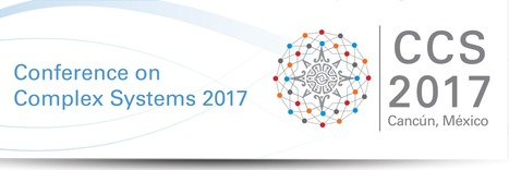 1st Call for Abstracts: Conference on Complex Systems 2017 | CxConferences | Scoop.it
