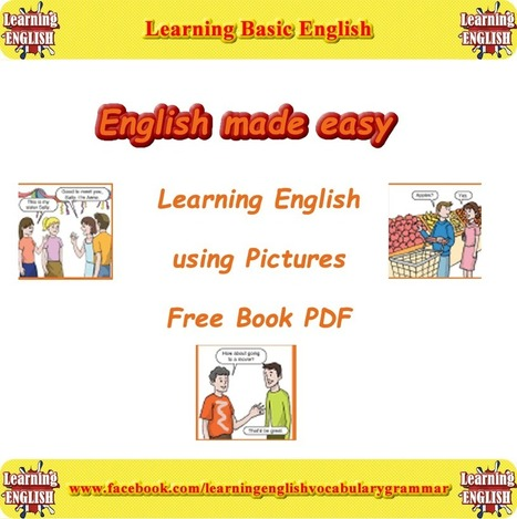 Learning basic English with pictures book PDF free | Learning Basic English, to Advanced Over 700 On-Line Lessons and Exercises Free | Scoop.it