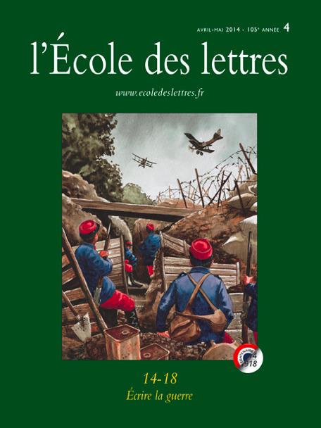 L'Ecole des lettres : 14-18. Écrire la guerre | La Grande Guerre | Scoop.it