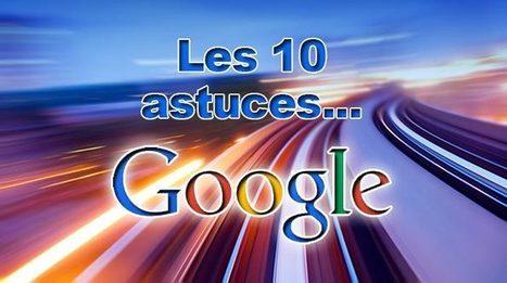 10 astuces pour mieux utiliser le moteur de recherche Google - Le JCM | LES TICE EN CLASSE DE FLE | Scoop.it