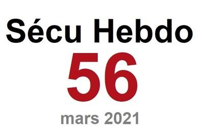 Sécu Hebdo 56 du 27 mars 2021