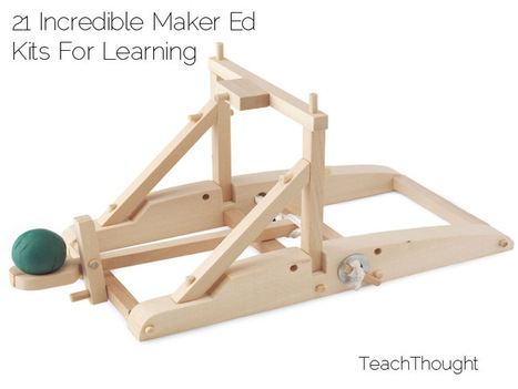 21 Incredible Maker Ed Kits For Learning - TeachThought | Better teaching, more learning | Scoop.it