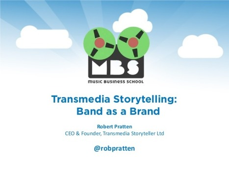 The Band as a Brand – transmedia storytelling and music | Transmedia: Storytelling for the Digital Age | Scoop.it