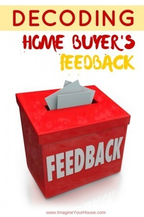 Decoding Buyer Feedback when Selling a Home | Real Estate Clips | Scoop.it