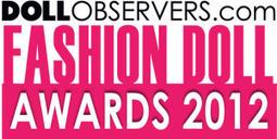 The Annual DollObservers.com Fashion Doll Awards - Doll Observers | Fashion Dolls | Scoop.it