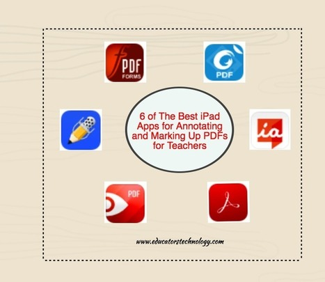 6 of The Best iPad Apps for Annotating and Marking Up PDFs for Teachers | iPads in High School | Scoop.it