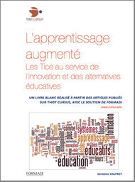 Livre Blanc : L'apprentissage augmenté | ENT | Scoop.it