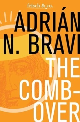 Books Set in Le Marche: The Combover - Adriàn N. Bravi | Le Marche another Italy | Scoop.it
