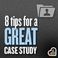 8 Tips For Creating a Great Case Study | Enterprise Social Media | Scoop.it