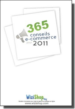 "eBook Gratuit : ""365 Conseils eCommerce pour 2011″ par Wizishop 