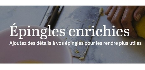 Pinterest : Comment créer des Pins enrichis - Arobasenet.com | Going social | Scoop.it