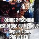 Otages du monde | Olivier Tschumi, séquestré au Mexique | Scoop.it