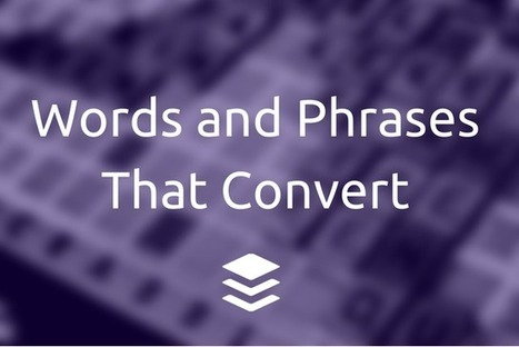 The Big List of 189 Words That Convert | Comms For Work | Scoop.it
