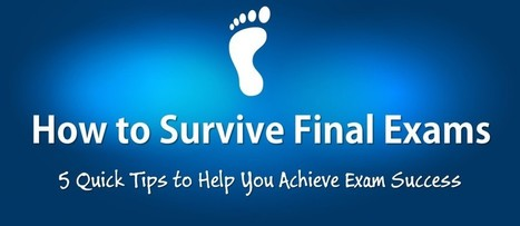 5 Quick Tips to Help You Survive Final Exams | ExamTime | E-learning | Scoop.it