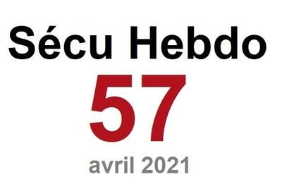 Sécu Hebdo 57 du 3 avril 2021