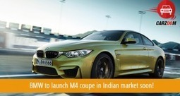 BMW to Launch M4 Coupe in Indian Market Soon! | Cars | Mobiles | Coupons | Travel | IPL | Scoop.it