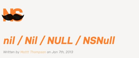 nil / Nil / NULL / NSNull: Understanding the concept | iPhone and iPad Development | Scoop.it