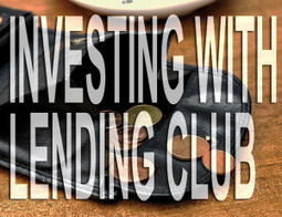 Dabbling in P2P Lending with Lending Club | P2P and Social Lending: Global Trends | Scoop.it