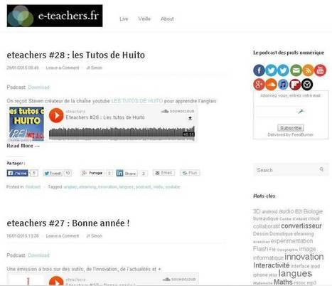 «E-Teachers», le podcast sur l'enseignement et le numérique | TICE-en-classe | Scoop.it