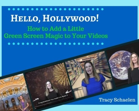 Hello, Hollywood! How to Add a Little Green Screen Magic to Your Videos  | SchoolLibrariesTeacherLibrarians | Scoop.it
