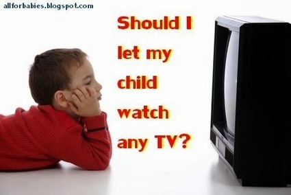 All About Babies: Should I let my child watch any TV? | BELLY FAT SOLUTION | Scoop.it
