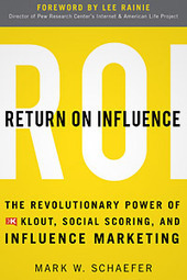 Social Influence Marketing is About to Change Your Business: Author of 'Return On Influence' | Social Media Influence&Klout | Scoop.it