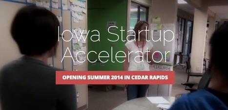 Iowa Startup Accelerator | Startup, Iowa City! | Scoop.it