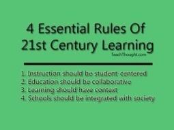 4 Essential Rules Of 21st Century Learning | As tecnologias na educação | Scoop.it
