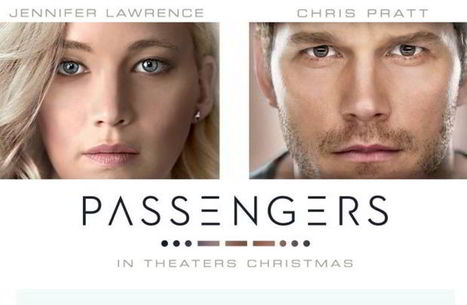 PASSENGERS : le film qui réuni Chris Pratt et Jennifer Lawrence | Nalaweb | Scoop.it