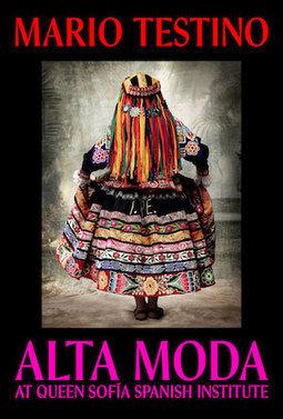 ALTA MODA by Mario Testino   Queen Sofía Spanish Institute – New York   Español en Nueva York   Scoop.it