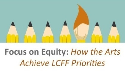 LCFF Toolkit | California Alliance for Arts Education | Creatively Teaching: Arts Integration | Scoop.it