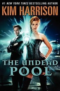Review: The Undead Pool by Kim Harrison | There is no question that THE UNDEAD POOL is the best of the series! | Forty Two: Life and Other Important Things | Scoop.it