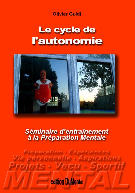 Le cycle de l'autonomie | Préparation Mentale et Sports | Scoop.it