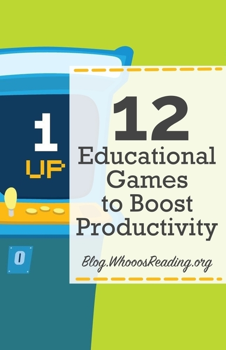 12 Educational Games to Boost Productivity | Games and education | Scoop.it