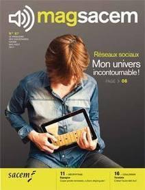 A LIRE : Mag Sacem N°87 et son focus sur les réseaux sociaux | Musique et Innovation | Scoop.it